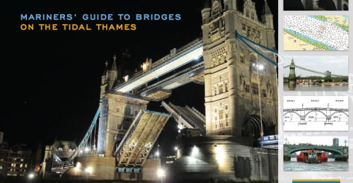 Mariners' Guide to Thames Bridges